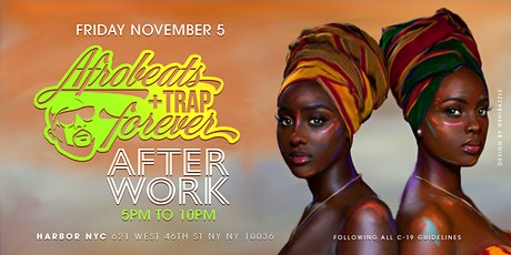 Afrobeats & Trap Forever : Afterwork Happy Hour tickets