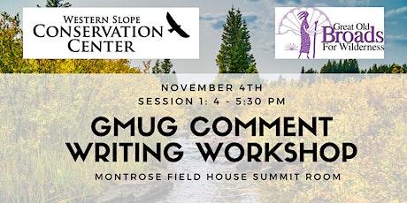 Session 1: GMUG Comment Writing Workshop- Montrose tickets
