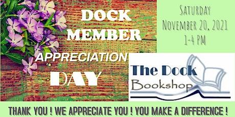 Dock Member Appreciation Day tickets