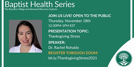 Ask the Psychiatrist by Dr. Rachel Rohaidy: Thanksgiving Stress tickets
