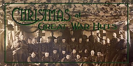 Christmas at Great War Huts tickets