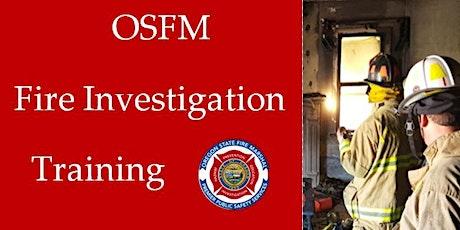 OSFM Fire Investigation Training 8 tickets