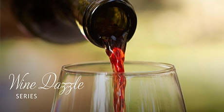 Wine Dazzle   Wine Tasting & Bottling Experience tickets