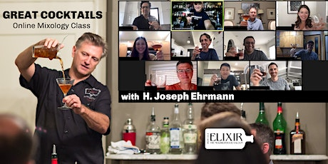 Great Cocktails (The Online / Virtual Mixology Class) tickets
