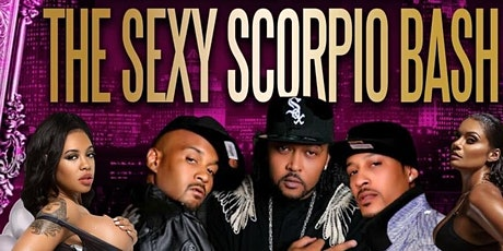 """The Sexy Scorpio Bash: Feat. Chicago's Own 3PC Performing """"Ooh Ahh"""" Live tickets"""