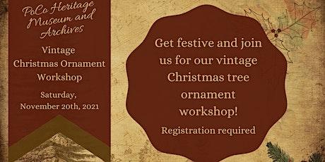 Vintage Christmas Ornament Workshop tickets