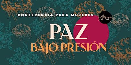 """San Diego   Conferencia para mujeres  """"Paz Bajo Presión"""" tickets"""
