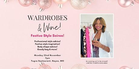 Wardrobes & Wine! Festive Style Soiree! tickets