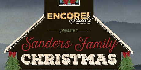 Encore Presents: A Sanders Family Christmas tickets