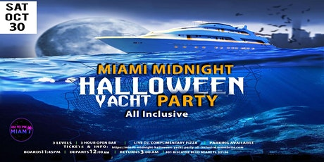 MIAMI SATURDAY MIDNIGHT HALLOWEEN YACHT PARTY - ALL INCLUSIVE tickets