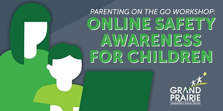 GPISD Parenting On th Go - Safety Awareness tickets