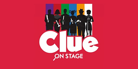 EAC Repertory Acting Company Presents CLUE: ON STAGE tickets