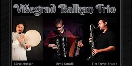 Višegrad Balkan Trio biglietti