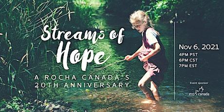 Streams of Hope: A Rocha Canada's 20th Anniversary tickets