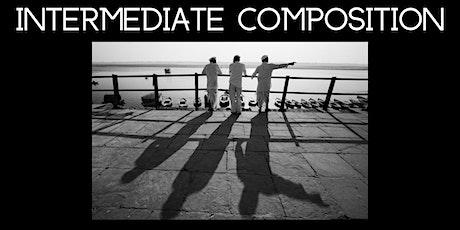 Intermediate Composition tickets