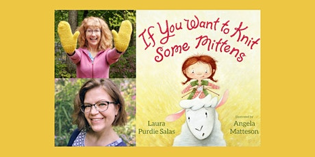Laura Purdie Salas & Angela Matteson, IF YOU WANT TO KNIT SOME MITTENS tickets