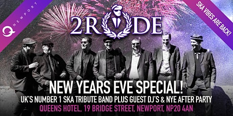 2RUDE SKA TRIBUTE BAND   NYE SPECIAL @ QNEWPORT tickets
