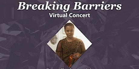 BREAKING BARRIERS VIRTUAL CONCERT tickets