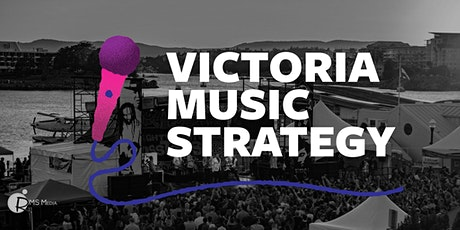 Victoria Music Strategy Launch tickets