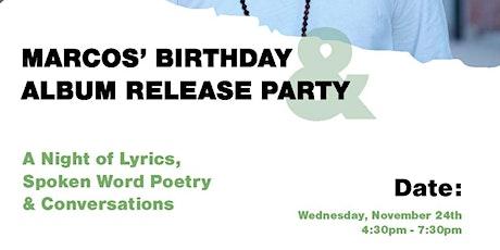 Marcos' Birthday & Album Release Party boletos
