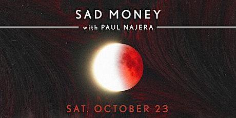 Sad Money at Bang Bang | SAT 10.23.21 tickets