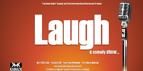 """""""Laugh"""" A  Comedy Show at  The Conference Room tickets"""