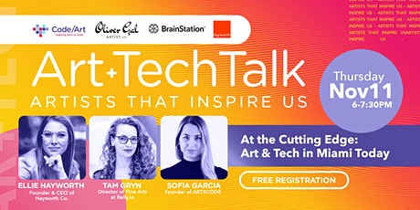 Art+TechTalk- At the Cutting Edge: Art & Tech in Miami Today tickets