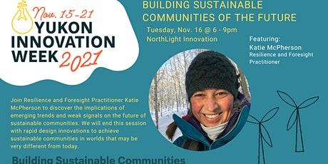 Innovation Week Workshop: Building Sustainable Communities of the Future billets