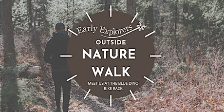 Early Explorers Outside: Nature Walk tickets