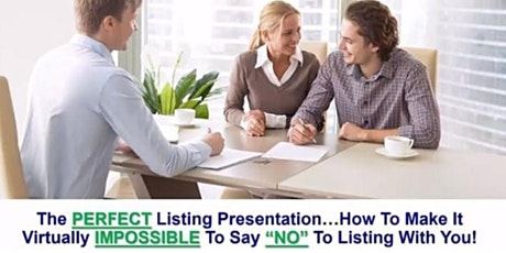 The PERFECT Listing Presentation: Make Your Presentation Irresistible! tickets