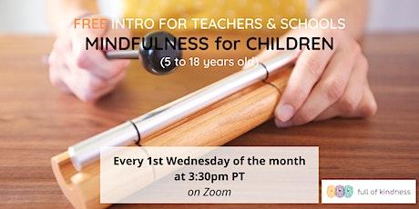 Mindfulness for Children: Free Workshop for Teachers & Schools tickets