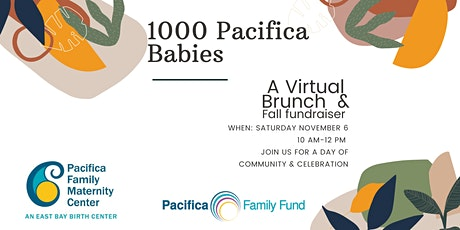 1000 Pacifica Babies: A Virtual Brunch and Fall Fundraiser ingressos