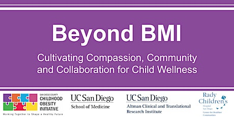 Beyond BMI: Compassion, Community and Collaboration for Child Wellness tickets