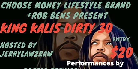 King Kali's Dirty 30 tickets