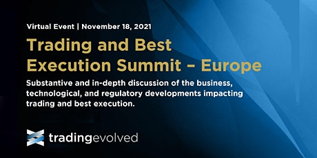 Trading and Best Execution Summit - Europe tickets