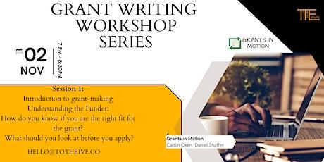 Award Winning Grant Writing Workshop Sessions tickets