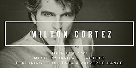San Francisco Milton Cortez Concert tickets