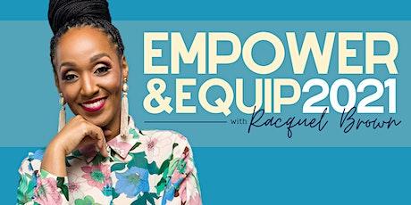 Empower & Equip 2021 tickets