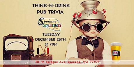 Think-N-Drink Pub Trivia at Spokane Comedy Club tickets