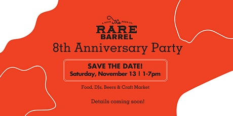 8th Anniversary Party at The Rare Barrel tickets
