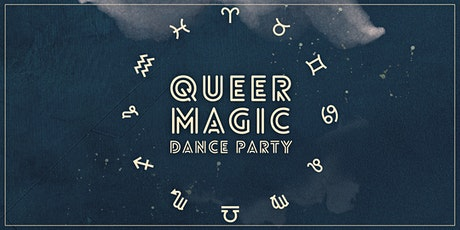 Queer Magic ~ A Daytime Dance Party tickets