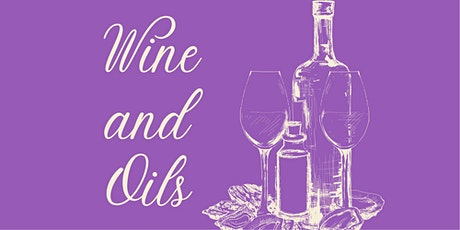 Wine and Oils tickets