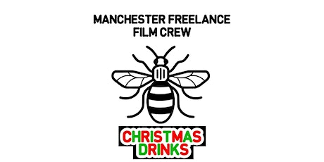 Manchester Freelance Film Crew Christmas Party tickets