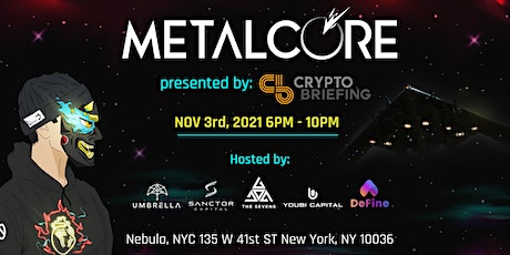 METALCORE Official Launch Party at NFT NYC Presented by Crypto Briefing tickets