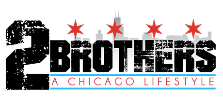 2 BROTHERS A Chicago Life Style Premiere Movie Screening tickets