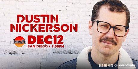 Laugh Factory Presents Dustin Nickerson tickets