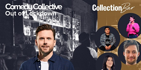 Comedy Collective Out of Lockdown - Nov 9 @ the Collection Bar tickets