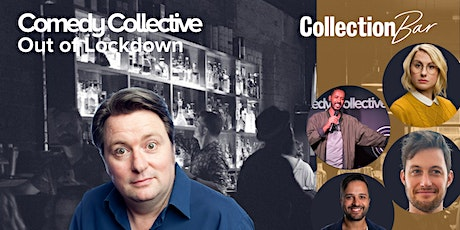 Comedy Collective Out of Lockdown - Nov 16 @ the Collection Bar tickets