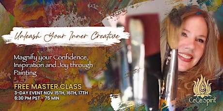 Unleash Your Inner Creative: Magnify Your Confidence, Inspiration and Joy tickets