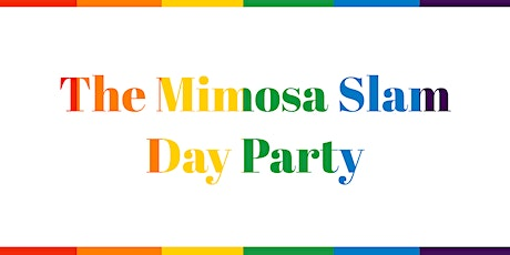 UCW Presents The Mimosa Slam Day Party tickets